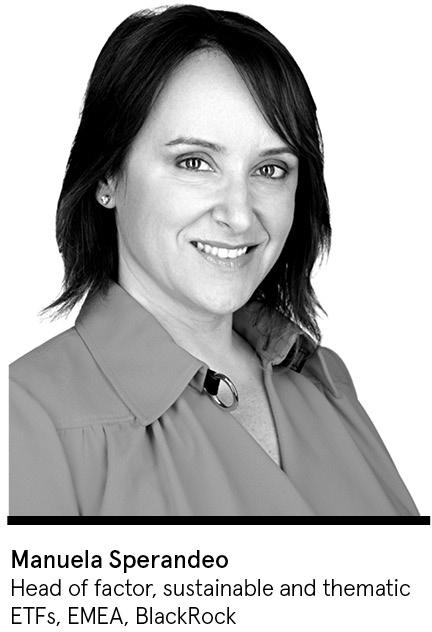 Manuela Sperandeo Head of factor, sustainable and thematic ETFs, EMEA, BlackRock